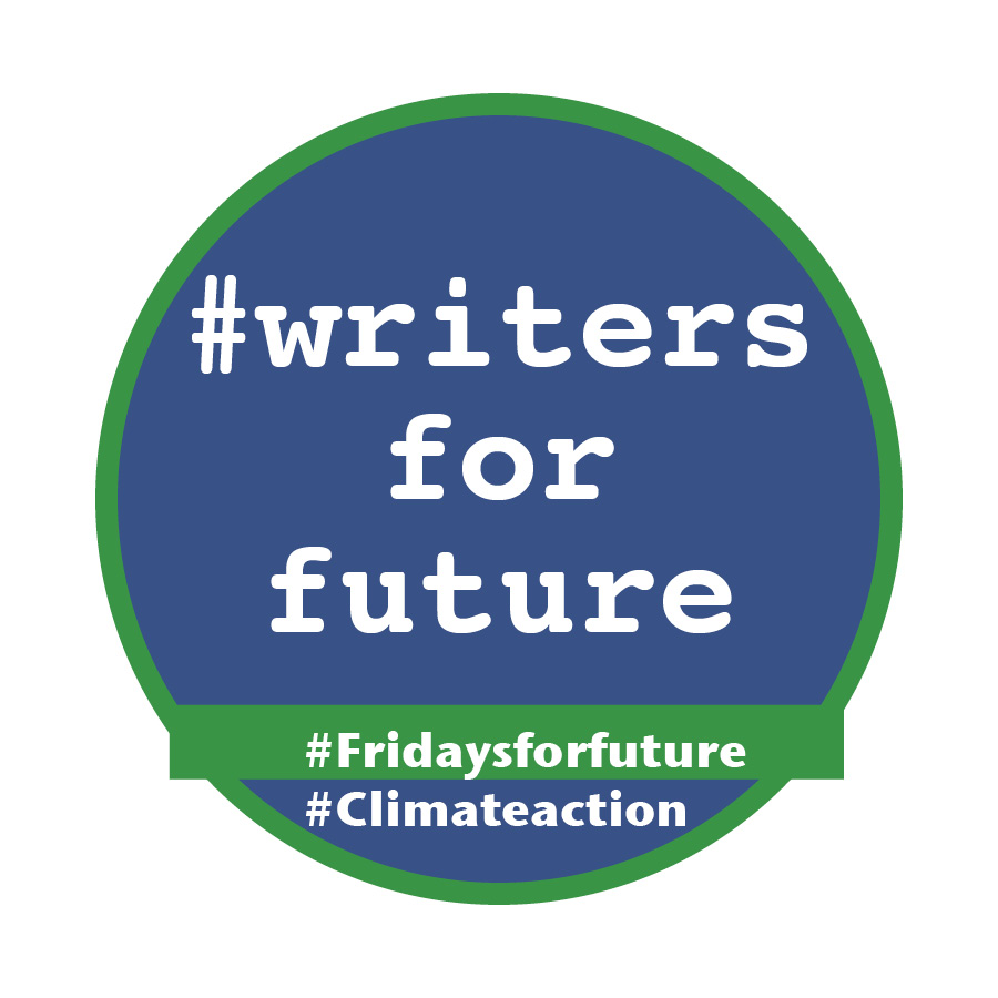 #writersforfuture, #fridaysforfuture